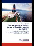 The Exchange of Ballast Water, a Threat to Marine Biodiversity