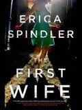 The First Wife: A Novel