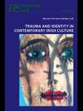 Trauma and Identity in Contemporary Irish Culture