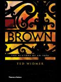 Brown: The History of an Idea