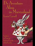 De Aventure Alisu in Mirvizilànd: Alice's Adventures in Wonderland in Uropi