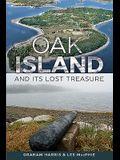 Oak Island and Its Lost Treasure