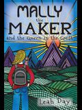 Mally the Maker and the Queen in the Quilt: A Quilt Novel