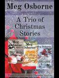 A Trio of Christmas Stories: Three Pride and Prejudice Variation Novellas