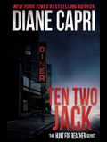 Ten Two Jack: The Hunt For Jack Reacher Series
