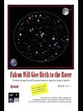 Falcon Will Give Birth to the Rover: To Keep Strong the Will Toward Home; To Sing the Song of Apollo