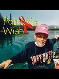 Patrick's Wish