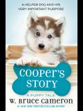 Cooper's Story: A Puppy Tale