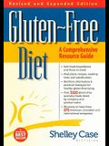 Gluten-Free Diet: A Comprehensive Resource Guide- Expanded and Revised Edition