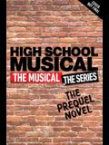 High School Musical: The Musical the Series Original Novel