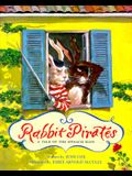 Rabbit Pirates: A Tale of the Spinach Main