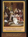 Much Ado About Nothing: Illustrated Shakespeare