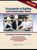 Encyclopedia of Building and Construction Terms: The Language of the Construction Industry