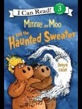 Minnie and Moo and the Haunted Sweater: I Can Read Level 3