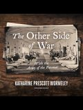 The Other Side of War: With the Army of the Potomac