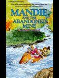 Mandie and the Abandoned Mine (Mandie, Book 8)