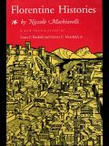 Florentine Histories: Newly Translated Edition