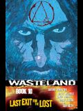 Wasteland Volume 10: Last Exit for the Lost