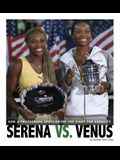 Serena vs. Venus: How a Photograph Spotlighted the Fight for Equality (Captured History Sports)