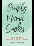 Simply Mamá Cooks