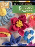 50 Cents a Pattern: Knitted Flowers: 20 on the Go Projects