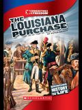 The Louisiana Purchase (Cornerstones of Freedom: Third Series) (Library Edition)