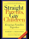 Straight Parents, Gay Children: Keeping Families Together