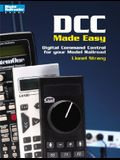 DCC Made Easy: Digital Command Control for Your Model Railroad
