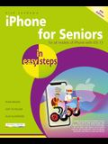 iPhone for Seniors in Easy Steps: Covers All Iphones with IOS 13