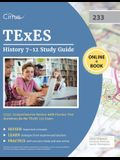 TExES History 7-12 Study Guide (233): Comprehensive Review with Practice Test Questions for the TExES 233 Exam