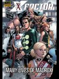 X-Factor: Many Lives of Madrox: Many Lives of Madrox