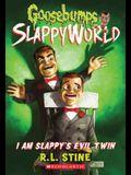 I Am Slappy's Evil Twin (Goosebumps Slappyworld #3), 3