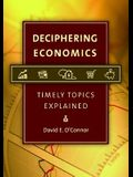 Deciphering Economics: Timely Topics Explained