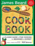 The Fireside Cook Book: A Complete Guide to Fine Cooking for Beginner and