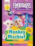 DK Readers Level 2: Fingerlings: Monkey Mischief
