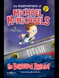 The Misadventures of Michael McMichaels, Vol 2: The Borrowed Bracelet