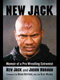 New Jack: Memoir of a Pro Wrestling Extremist