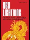 Red Lightning: How the West Lost World War III to China in 2025