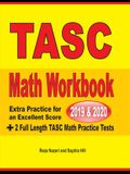 TASC Math Workbook 2019 & 2020: Extra Practice for an Excellent Score + 2 Full Length TASC Math Practice Tests