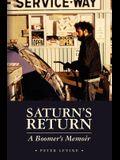 Saturn's Return: A Boomer's Memoir