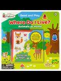 Where Do I Live?: Animals and Their Homes