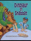 Dinosaur on Shabbat