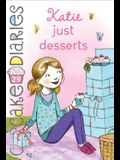 Katie Just Desserts, 29