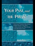 Your Past and the Press!: Controversial Presidential Appointments: A Study Focusing on the Impact of Interest Groups and Media Activity on the A