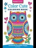 Color Cute Coloring Book: Perfectly Portable Pages