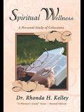 Spiritual Wellness: A Personal Study of Colossians