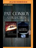 Pat Conroy - Collection: The Great Santini & the Lords of Discipline