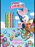 Easter Deliveries (Peter Cottontail) (Color Plus Chunky Crayons)