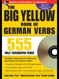 The Big Yellow Book of German Verbs (Book W/CD-Rom): 555 Fully Conjugated Verbs [With CDROM]