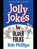 Jolly Jokes for Older Folks